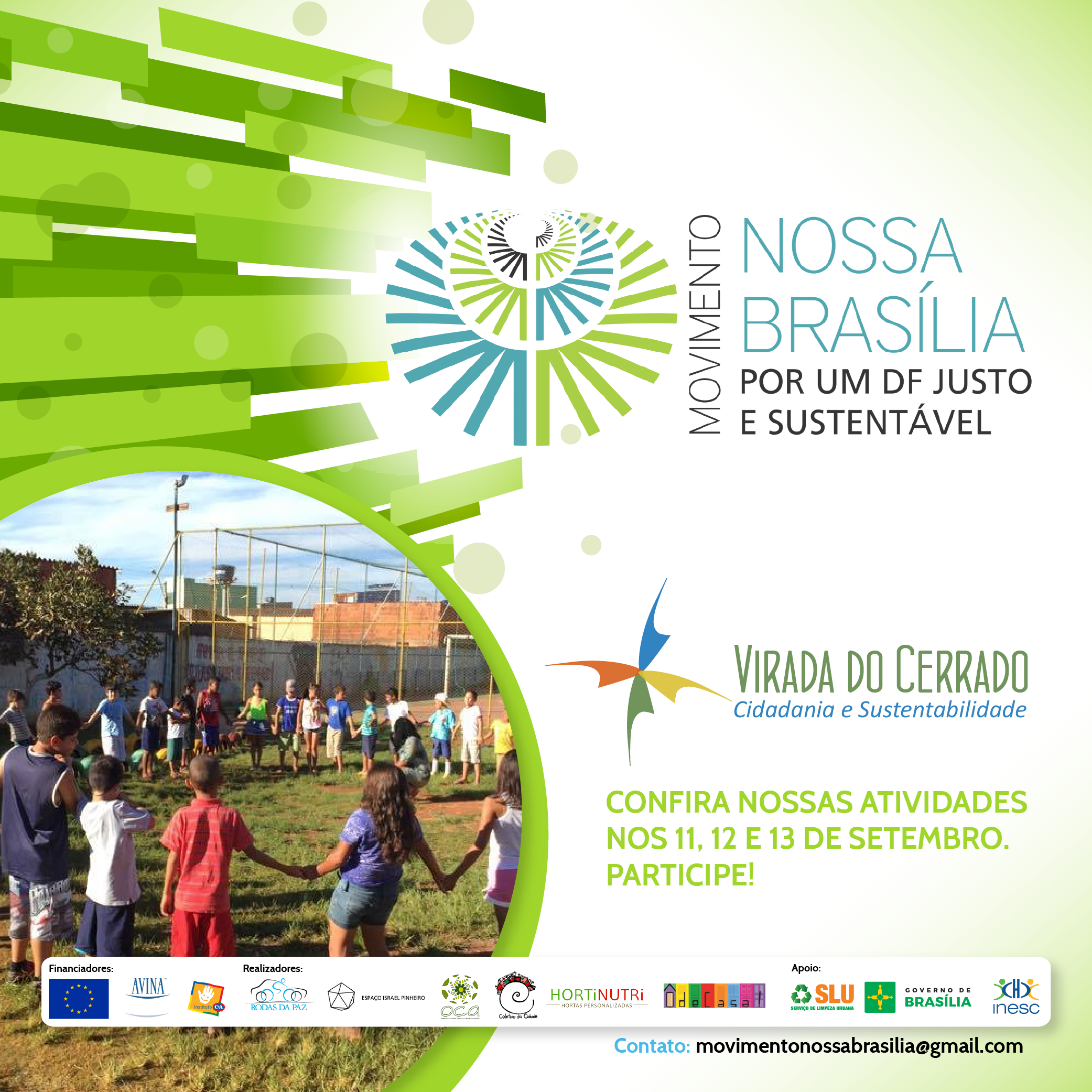 Oficinas e Intervenções marcam participaçãodo Nossa Brasília na Virada do Cerrado